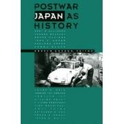 Postwar Japan as History by Andrew Gordon