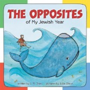 Opposites of My Jewish Year by L.N. Dion