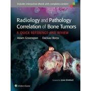 Radiology and Pathology Correlation of Bone Tumors by Adam Greenspan