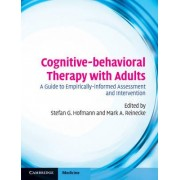 Cognitive-behavioral Therapy with Adults by Mark A. Reinecke