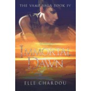 Immortal Dawn (the Vamp Saga Book 4)