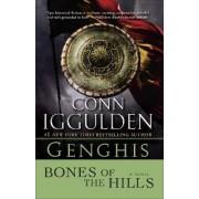 Genghis: Bones of the Hills by Conn Iggulden