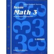 Saxon Math 3 1st Edition Student Workbook & Materials by Nancy Larson