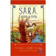 Sara cartea a treia - Esther si Jerry Hicks