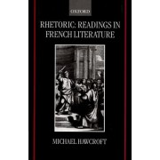 Rhetoric by University Lecturer in French Oxford University and Fellow and Tutor in French Michael Hawcroft