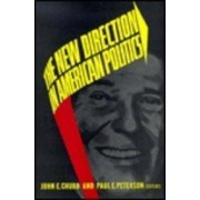 The New Direction in American Politics by John E. Chubb