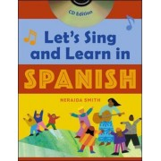 Let's Sing and Learn in Spanish (Book + Audio CD) by Neraida Smith