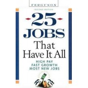 25 Jobs That Have it All by Checkmark Books