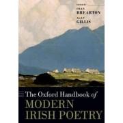 The Oxford Handbook of Modern Irish Poetry by Fran Brearton