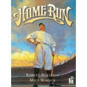 Home Run by Robert Burleigh