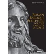Roman Baroque Sculpture for the Knights of Malta by Keith Sciberras