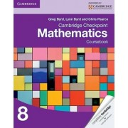 Cambridge Checkpoint Mathematics Coursebook 8 by Greg Byrd