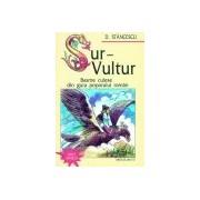 Sur-Vultur.Basme populare romanesti. saeculum