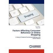 Factors Affecting Consumer Behaviour in Online Shopping by Yuan Zhou