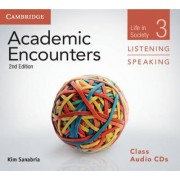 Academic Encounters Level 3 Class Audio CDs (3) Listening and Speaking by Kim Sanabria