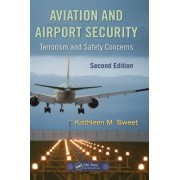Aviation and Airport Security by Kathleen M. Sweet