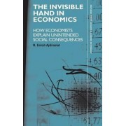 The Invisible Hand in Economics by N. Emrah Aydinonat