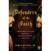 Defenders of the Faith by James Reston