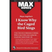 Maya Angelou's I Know Why the Caged Bird Sings by Anita Davis