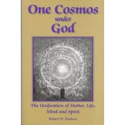 One Cosmos Under God by Robert Godwin
