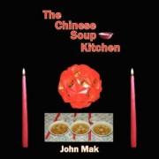The Chinese Soup Kitchen by John Mak