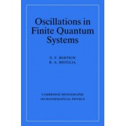 Oscillations in Finite Quantum Systems by G. F. Bertsch