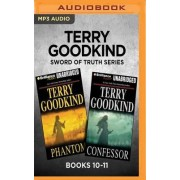 Terry Goodkind Sword of Truth Series: Books 10-11 by Terry Goodkind