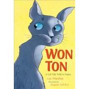 Won Ton by Lee Wardlaw
