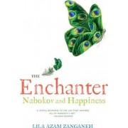 The Enchanter by Lila Azam Zanganeh