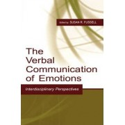 The Verbal Communication of Emotions by Susan R. Fussell