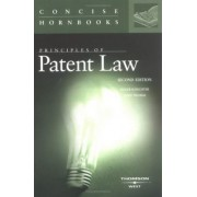 Principles of Patent Law by Roger Schechter
