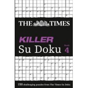 The Times Killer Su Doku 4 by The Times Mind Games