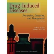 Drug-Induced Diseases by James E. Tisdale