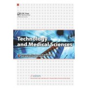 Technology and Medical Sciences by R. M. Natal Jorge