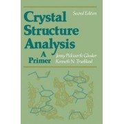 Crystal Structure Analysis by Jenny P. Glusker