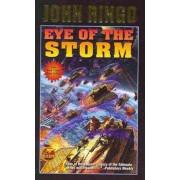 Eye of the Storm by John Ringo