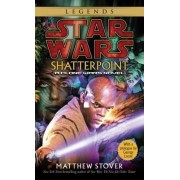 Star Wars - Shatterpoint by Matthew Stover