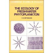 The Ecology of Freshwater Phytoplankton by C. S. Reynolds