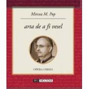 Arta de a fi vesel - Mircea M. Pop