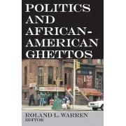 Politics and African-American Ghettos by Roland L. Warren