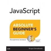 JavaScript Absolute Beginner's Guide by Kirupa Chinnathambi