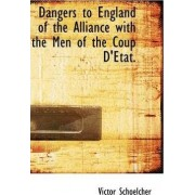 Dangers to England of the Alliance with the Men of the Coup D'Etat. by Victor Schoelcher