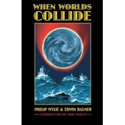 When Worlds Collide by Philip Wylie