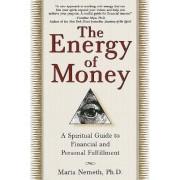 Energy of Money by Nemeth Maria Ph.D