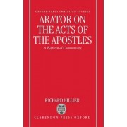 Arator on the Acts of the Apostles by Head of Classics Richard Hillier