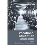 Vocational Education by Linda Clarke