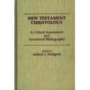 New Testament Christology by Arland J. Hultgren