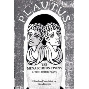 The Plautus Menaechmus Twins and Two Other by Casson Plautus