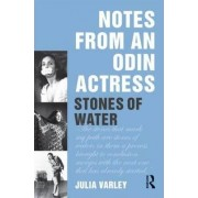Notes From An Odin Actress by Julia Varley