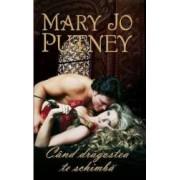 Cand dragostea te schimba - Mary Jo Putney